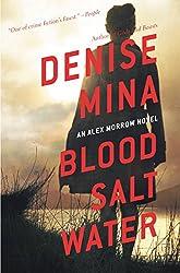 Blood, Salt, Water: An Alex Morrow Novel