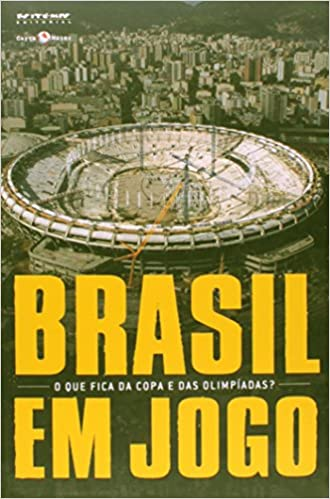 7b7105eadb153 Brasil em Jogo. O que Fica da Copa e das Olimpíadas  - Coleção Tinta  Vermelha - 9788575593844 - Livros na Amazon Brasil