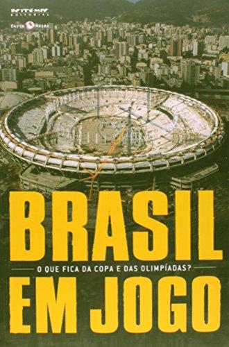 Brasil em Jogo. O que Fica da Copa e das Olimpíadas? - Coleção Tinta Vermelha
