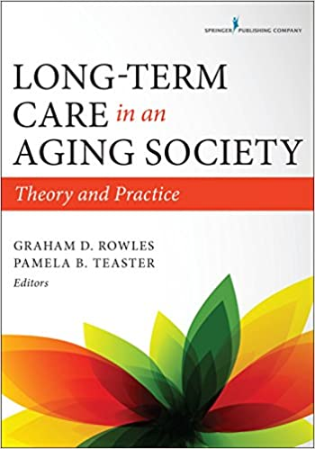 Long-Term Care in an Aging Society: Theory and Practice Download EPUB Now