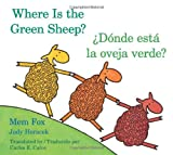 ¿Dónde Está la Oveja Verde? (Where Is the Green Sheep?), Mem Fox, 0547396945