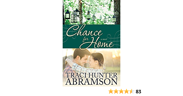 Ebook Chance For Home By Traci Hunter Abramson