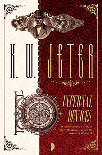 Infernal Devices (The George Dower Trilogy)