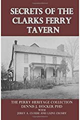 Secrets of the Clarks Ferry Tavern (Perry Heritage) Paperback