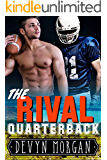 The Rival Quarterback: A gay-for-you football romance