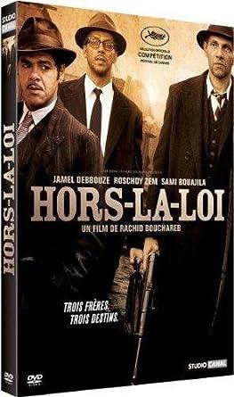 LA DE FILM HORS TÉLÉCHARGER BOUCHAREB LOI RACHID