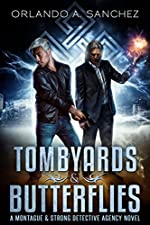 Tombyards & Butterflies: A Montague and Strong Detective Novel (Montague & Strong Case Files Book 1)