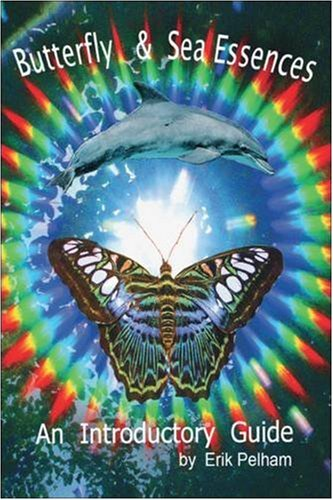 Download Butterfly and Sea Essences - An Introductory Guide pdf epub