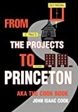 From the Projects to Princeton, John Cook, 0595658636
