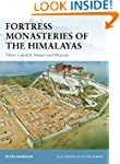 Fortress Monasteries of the Himalayas...