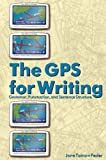 The Gps for Writing : Grammar Punctuation and Sentence Structure, Tainow Feder, Jane, 0757598722