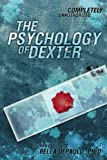 """Psychology of Dexter 224 (Psychology of Popular Culture)"" av Leah Wilson"