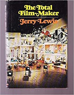 The Total Film-Maker: Jerry Lewis: 9780394462363: Amazon com: Books