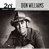 20th Century Masters: The Millennium Collection: Best Of Don Williams