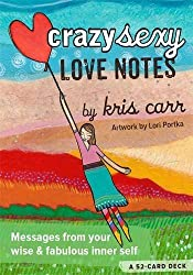 Crazy Sexy Love Notes: A 52-Card Deck by Kris Carr (2015-05-05)