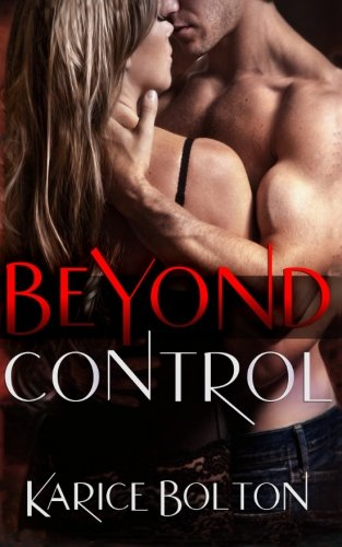 Beyond Control (Beyond Love Series) (Volume 1) pdf epub