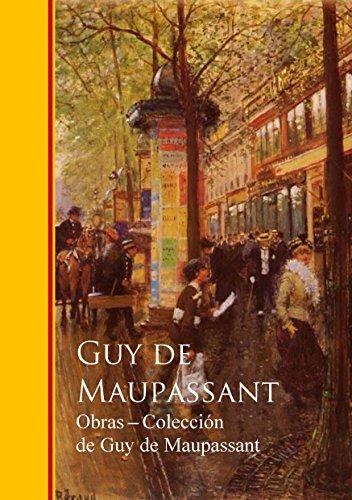 Obras completas Coleccion de Guy de Maupassant (Spanish Edition) by [de Maupassant,