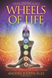 Book cover image for Wheels of Life: A User's Guide to the Chakra System (Llewellyn's New Age Series)