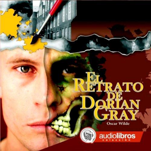 Gray Audio Book Dorian - El Retrato de Dorian Gray [The Picture of Dorian Gray]