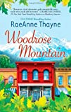 Woodrose Mountain, Raeanne Thayne, 0373776373