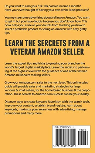 Beginner's Guide to Selling Amazon Private Label FBA: Create successful E-Commerce business LAUNCH your first product…