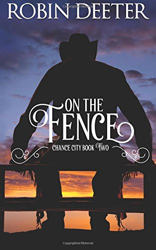 Read Online On the Fence (Chance City Series) (Volume 2) pdf epub
