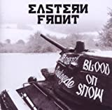 Blood on Snow by Eastern Front (2011-01-25)