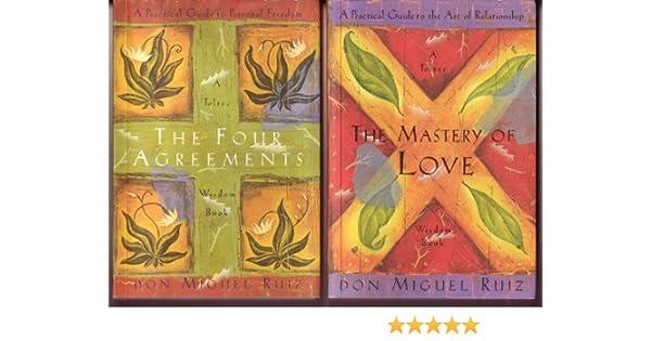 Don Miguel Ruiz Toltec Wisdom Books The Four Agreements The