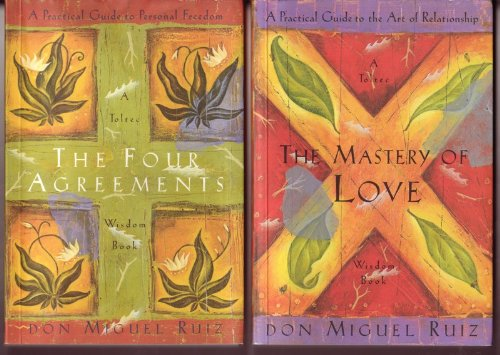 Don Miguel Ruiz Toltec Wisdom Books; The Four Agreements; the Mastery of Love; Set of 2