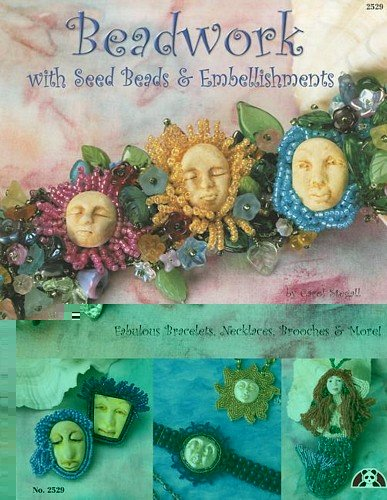 Beadwork with Seed Beads: Fabulous Bracelets, Necklaces, Brooches & (Fabulous Design Brooch)