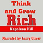 Think and Grow Rich [Audio Books by Mike Vendetti] | Napoleon Hill
