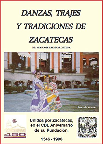 Amazon.com: DANZAS, TRAJES Y TRADICIONES DE ZACATECAS ...