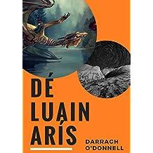 Dé Luain arís (Irish Edition)