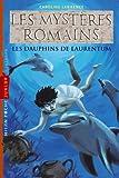 Les mystères romains, tome 05: Les dauphins de Laurentum