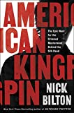 American Kingpin Medium Run Export Edition: The Epic Hunt for the Dread Pirate Roberts, Creator of the Silk Road