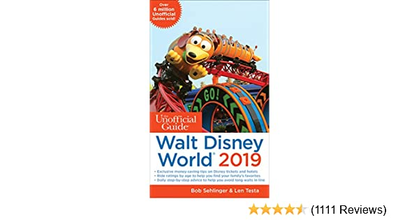 Amazon unofficial guide to walt disney world 2019 the amazon unofficial guide to walt disney world 2019 the unofficial guides ebook bob sehlinger len testa kindle store fandeluxe Images