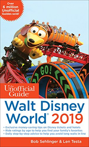 Unofficial Guide to Walt Disney World 2019 (The Unofficial Guides) by Unofficial Guides