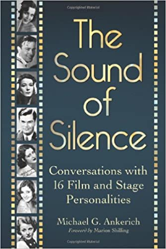 The Sound of Silence: Conversations with 16 Film and Stage
