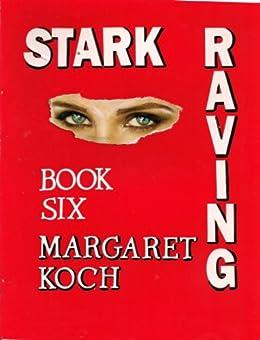 Stark Raving (Barb Stark mysteries Book 6) by [Koch, Margaret]