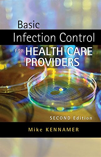 Basic Infection Control for Healthcare Providers (Safety and Regulatory for Health Science) by Brand: Delmar Learning