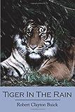 Tiger in the Rain, Robert Clayton Buick, 1420879707