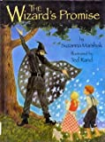 The Wizard's Promise, Suzanna Marshak, 0671784315