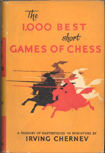 1000 best short games of chess - 2