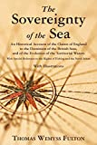 The Sovereignty of the Sea. An Historical Account