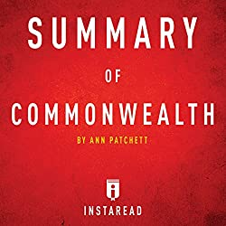 Summary of Commonwealth by Ann Patchett