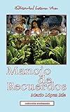 img - for Manojo de Recuerdos (Spanish Edition) book / textbook / text book