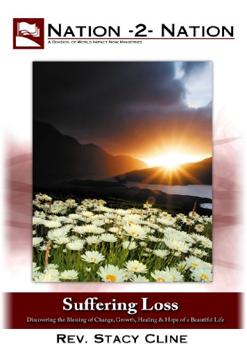 overing the Blessing of Change, Comfort, Growth, Healing, and the Hope of a Beautiful Life: DVD Seminar for individual or group study. - Stacy Cline - Nation-2-Nation ()