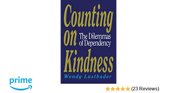 Counting On Kindness Wendy Lustbader 9780029195161 Amazon Books
