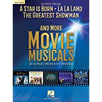 Songs From A Star Is Born, La La Land, The Greatest Showman and More Movie Musicals (Easy Piano)