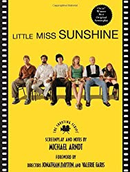 Little Miss Sunshine: The Shooting Script (Newmarket Shooting Scripts)